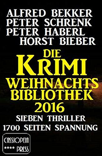 [Amazon Kindle] Gratis Ebook - Die Krimi Weihnachts-Biblothek 2016: Sieben Thriller - 1700 Seiten Spannung