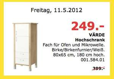 VA?RDE Hochschrank IKEA Mannheim NUR am 11.05.12 249,- statt 399,-