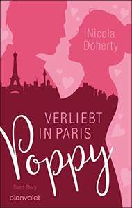 KOSTENLOS VORBESTELLEN (was für die Mädels): Poppy - Verliebt in Paris: Short Story (Girls on Tour 1) Kindle Edition [eBook] @ amazon.de