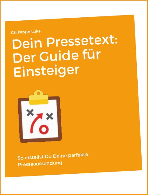 Dein Pressetext: Der Guide für PR-Einsteiger