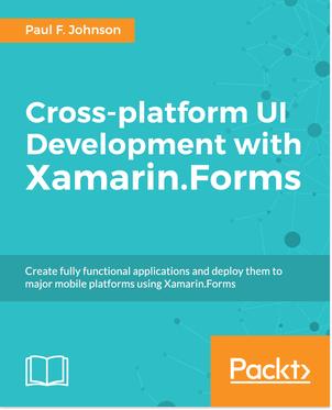App dev mit C# Xamarin Forms cross platform [Packt  Verlag] ios win android