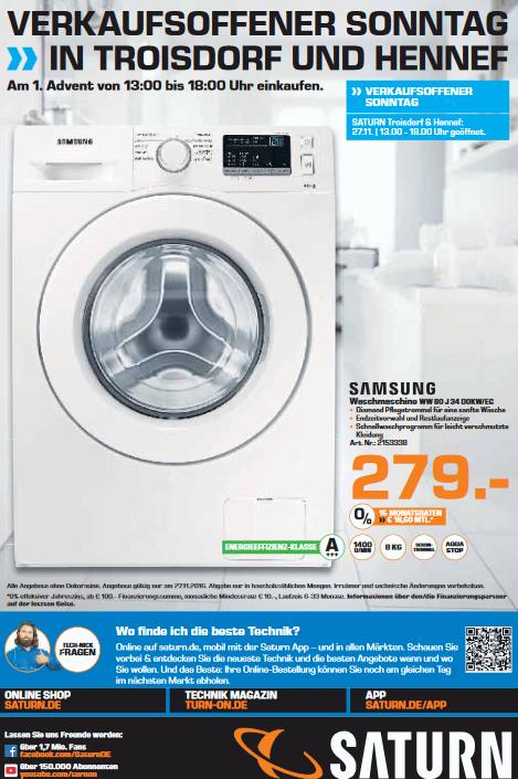 [lokal] Saturn Troisdorf & Hennef : 8kg Waschmaschine Samsung WW80J34D0KW/EG 279€, Harman-Kardon HD COM 1515 333€, Sony PS4 1TB SLIM 249€, USB Stick 32GB 7€, xlyne Pro Smart Watch X29W 33€, Samsung Galaxy Tab A 10.1 199€, WMF Kult pro Power 111€, Sie