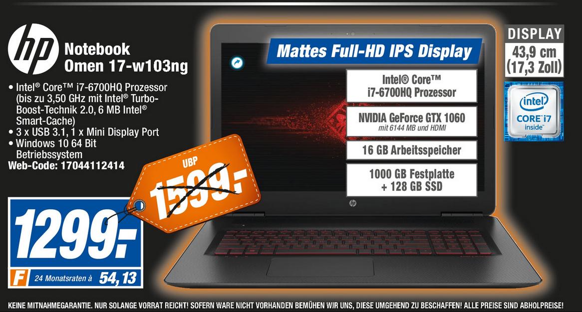 """[lokal Expert-Technikmarkt.de] HP (Hewlett Packard) Notebook Omen 17-w103ng (17.3""""/i7-6700HQ/16GB/128GB SSD+1TB/GF GTX 1060 6GB+NVIDIA G-Sync? ) 1299 €"""