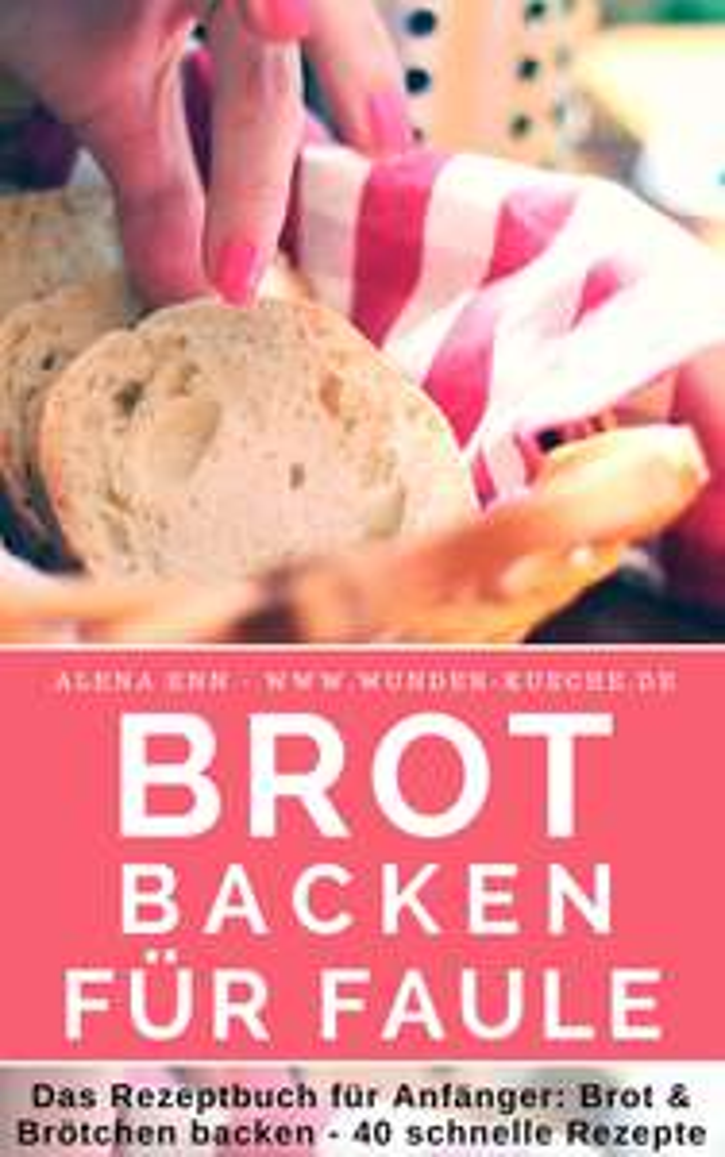 Hobbybäcker aufgepasst: eKochbücher rund ums Brotbacken gratis (statt 2,99€)