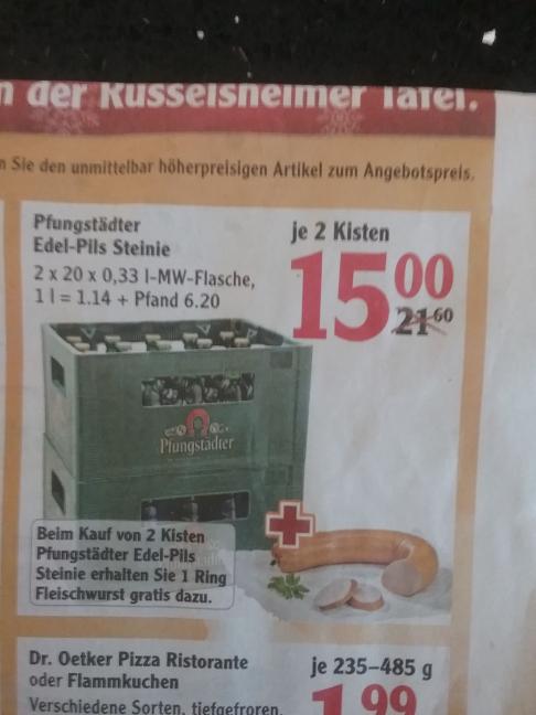 [lokal Globus Rüsselsheim] 2 Kasten Pfungstädter (2*20*0,33l) + 1 Ring Fleischwurst plus Pfand