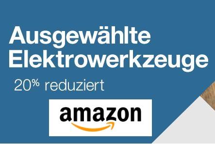 20% auf ausgewählte Elektrowerkzeuge von u.a Bosch, Dremel, Makita [amazon.de]