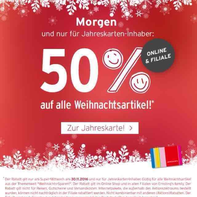 50% auf alle Weihnachtsartikel - nur MORGEN bei Ernstings Family für Jahreskarteninhaber