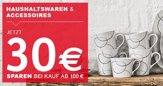 30€ Rabatt ab MBW 100€ auf Haushaltswaren und Accessoires bei XXXL