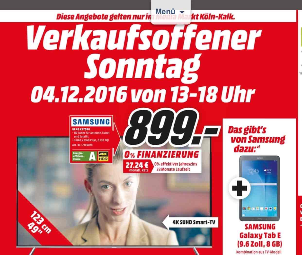 [lokal Media Markt Köln Kalk] Samsung UE 49 KS 7090 + Tab E, Samsung UE 65 KS 9090 + S7 EDGE