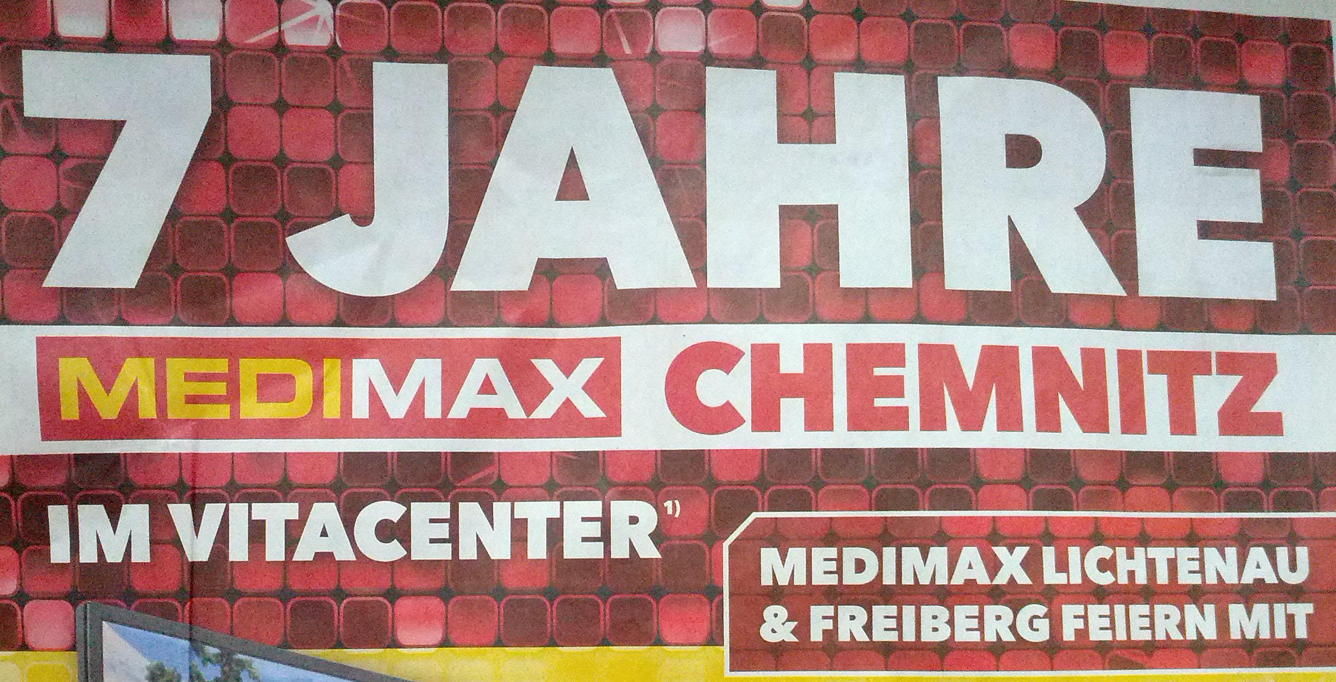 [Chemnitz-Lichtenau-Freiberg] Diverse Artikel bis zu 40% unter Idealo - 7 Jahre Medimax