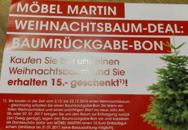 [Lokal Mainz ]Tannenbaum bei Möbel Martin für 15€ kaufen, Einkaufsgutschein für 15€ bekommen