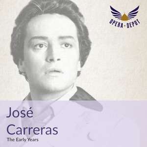 "[Opera Depot] José Carreras ""The Early Years"" - Querschnitt als Gratis-Download"