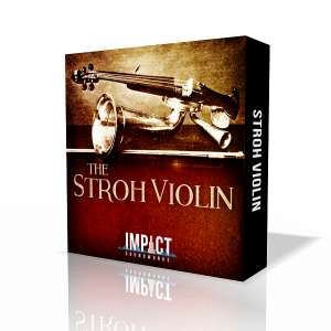 "[Impact Soundworks] ""The Stroh Violin"" (Kontakt) + Cinematic Synthetic Drums Samples"