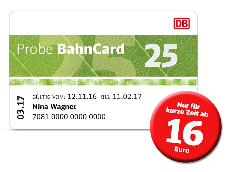 Probe BahnCard 25 ab heute nur noch 16€ (1. Klasse 32€), 50er für 66€ und 132€