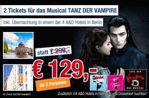 """2 Tickets für das Musical """"Tanz der Vampire"""" (PK1 + 2) inkl. Übernachtung & Frühstück in einem der 4 A&O Hotels in Berlin für nur 129€"""