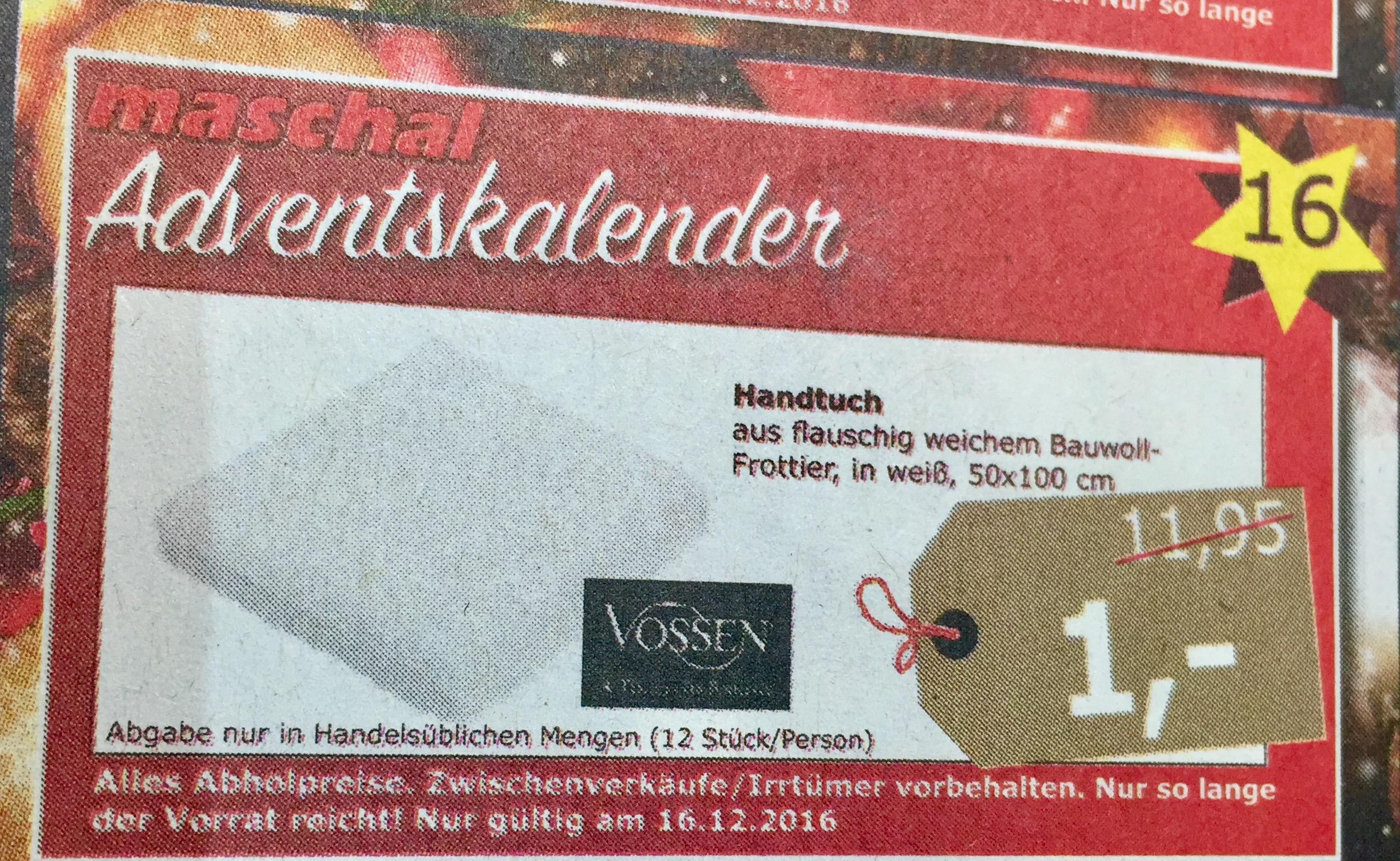 [Lokal Maschal] Vossen Handtuch weiß 50x100cm nur 1€, vgl. 8,95€