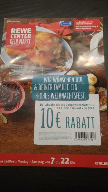 (Lokal) 10 € Euro Rabatt bei 50 € Einkaufswert im Rewe Center Darmstadt und Egelsbach