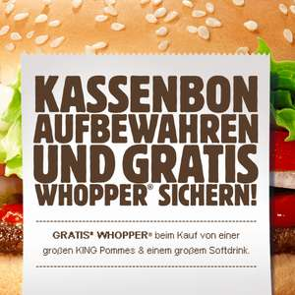 Burger King - Big King für 1,99 (50%) + Kassenbon aufbewahren und Whopper gratis erhalten