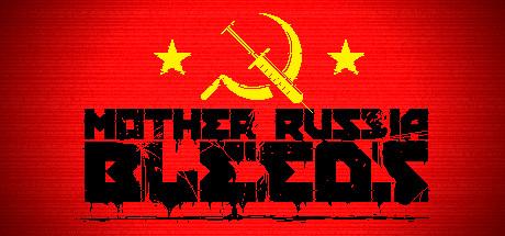 "[Steam] Neues Beat'em-up-Spiel ""Mother Russian Bleeds"" mit 50% rabatt"