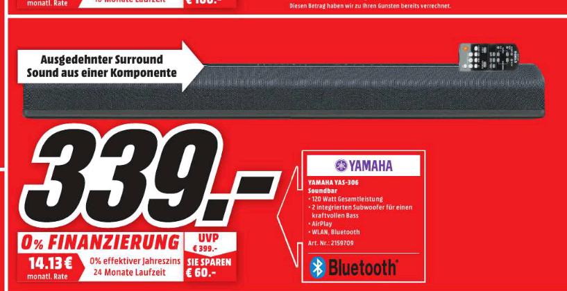 Yamaha YAS- 306 Soundbar  ( MusicCast) 339 € (Idealo ab 389 €)