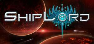 [STEAM] ShipLord Giveaway bei HRK