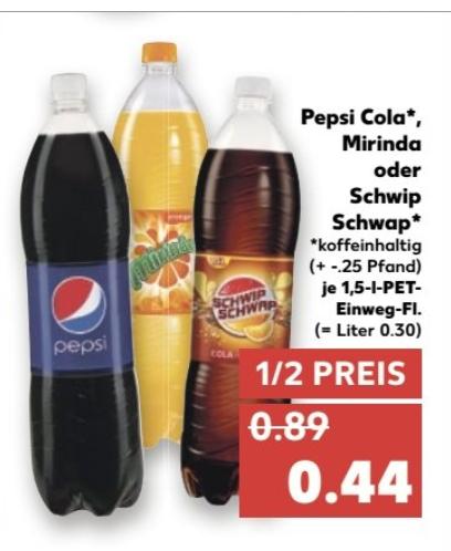 Kaufland ab 05.01.2017 1,5 Liter Pepsi, Mirinda oder Schwip Schwap versch. sorten