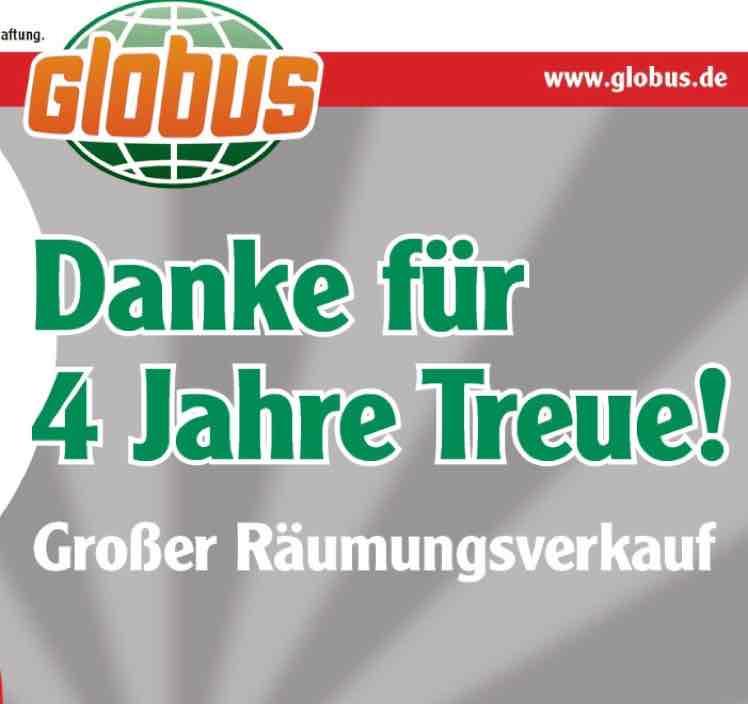 Großer Räumungsverkauf Globus Stockstadt am Main bis 07.01.