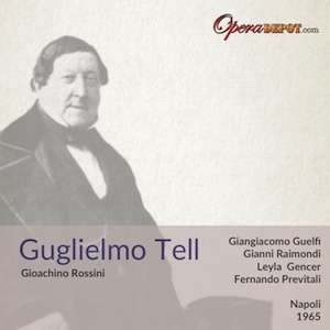 "[Opera Depot] Rossinis ""Guglielmo Tell"" (Wilhelm Tell) als Gratis-Download"