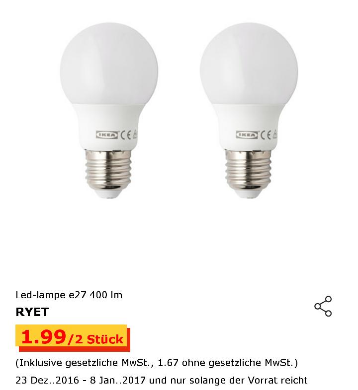 [IKEA] LED-Leuchtmittel RYET E27 400lm im 2er-Pack 1,99 € (offline, evtl. lokal)