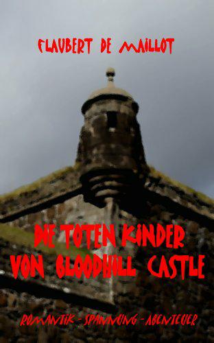 Kindle-eBook: Die toten Kinder von Bloodhill Castle