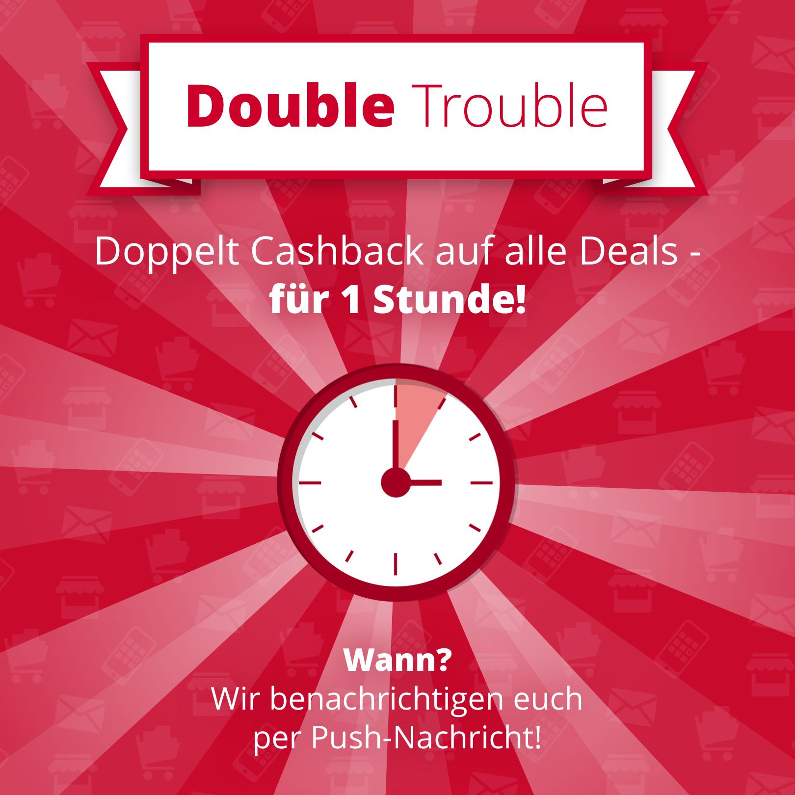 Vorankündigung: Scondoo Double Trouble - doppelt Cashback für eine Stunde (Start nächste Woche) - z.B. 40% Cashback auf Colgate Zahnbürsten, 2€ Cashback auf 3 Zott Sahne Puddings