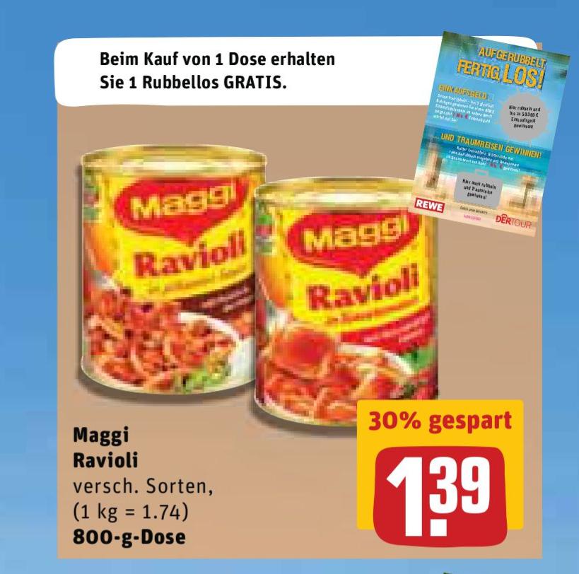 [Rewe Offline] 22 Dosen Ravioli + 25 Rubellose bei Rewe durch die aktuelle Maggi Cashback-Aktion für 18,58€ (entspricht ca. 85 Cent pro Dose)