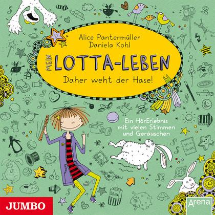 Hörbuch (ab 7 Jahre) Mein Lotta-Leben - daher weht der Hase