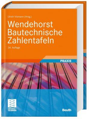 Wendehorst Bautechnische Zahlentafeln (und andere)
