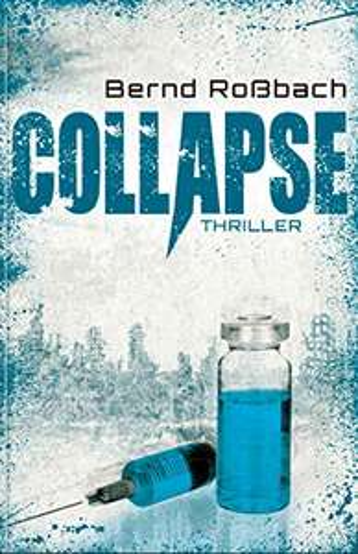 [Kindle] Collapse - Bernd Roßbach  --- und weitere Kindle Deals