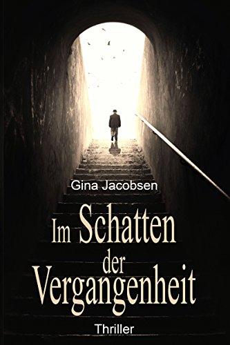 Kindle-eBook: Im Schatten der Vergangenheit: Thriller