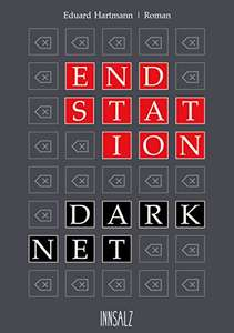 Kindle-eBook: ENDSTATION DARKNET