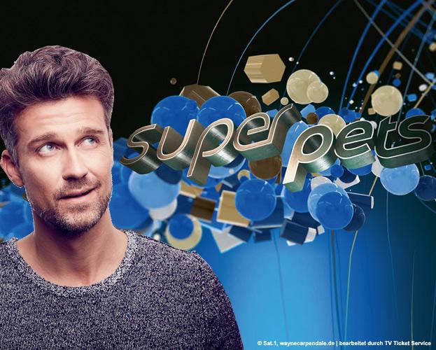 Freikarten für SAT 1 Show - Superpets - im März in München