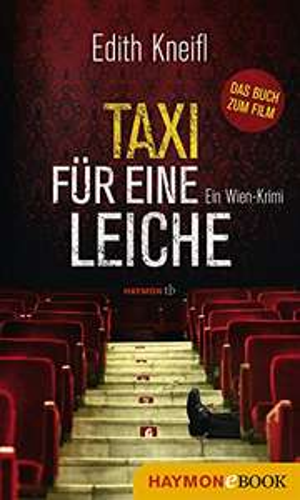 [Kindle] Taxi für eine Leiche - Edith Kneifl  ----- Und andere kostenlosen Kindle Bücher