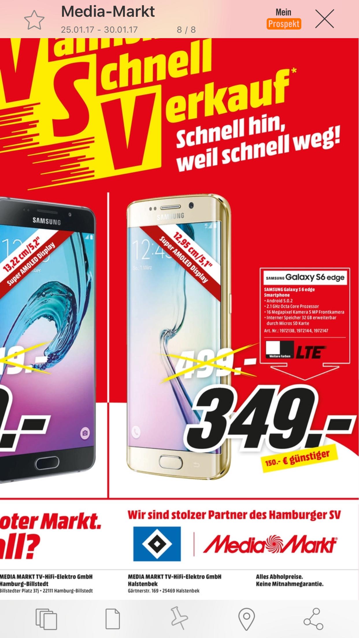 [Lokal Mediamarkt Hamburg] Samsung Galaxy S6 Edge (32GB) in Schwarz,Weiß oder Gold für je 349,-€