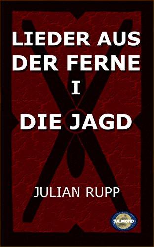 "[Amazon Kindle] E-Book ""Lieder aus der Ferne I: Die Jagd"""