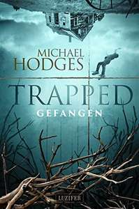 Kindle-eBook: Trapped - Gefangen: Roman