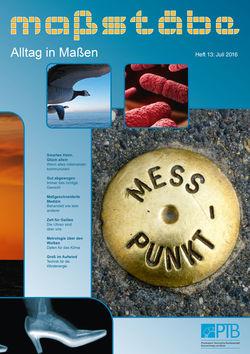 maßstäbe, das wissenschaftsjournalistische Magazin der PTB