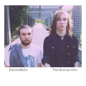 Electrobolts neuen album  The Bronze Hits Feb 2017