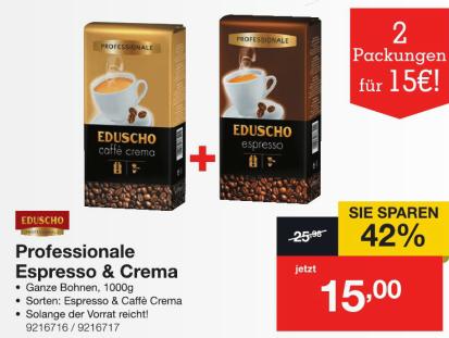 [Staples] Eduscho Professionale Espresso + Caffe Crema ganze Bohne je 1kg zusammen 15€