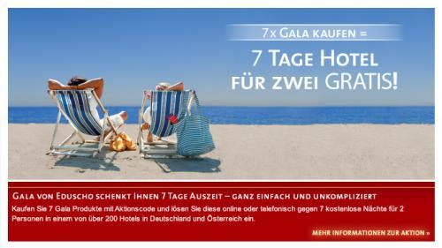 7 mal Gala kaufen und 7 Tage Hotel für zwei Personen Gratis bekommen