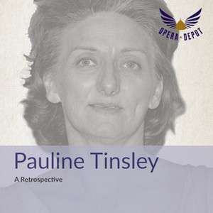 [Opera Depot] Pauline-Tinsley-Retrospektive als Gratis-Download (mp3/flac)