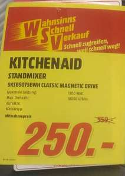 Lokal MM Neustadt/Wstr. KitchenAid Artisan Magnetic Drive Standmixer 250€ statt 499€