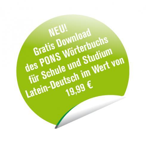 Gratis Download des PONS Wörterbuchs für Schule und Studium Latein-Deutsch