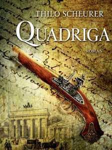 Kindle-eBook: Quadriga: Historischer Roman
